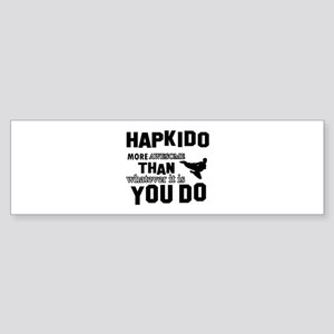 Hapkido More Awesome Martial Arts Sticker (Bumper)